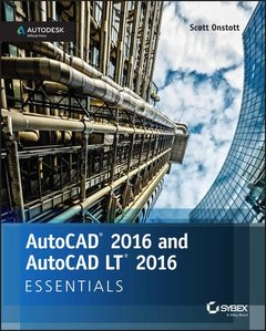 AutoCAD 2016 and AutoCAD LT 2016 Essentials: Autodesk Official Press Paperback-cover