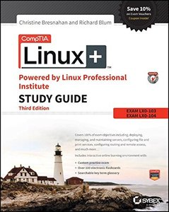 CompTIA Linux+ Powered by Linux Professional Institute Study Guide: Exam LX0-103 and Exam LX0-104 (Comptia Linux + Study Guide) Paperback-cover
