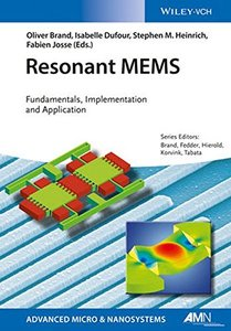 Resonant MEMS: Principles, Modeling, Implementation, and Applications (Advanced Micro and Nanosystems) Hardcover-cover