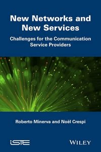 New Networks and New Services: Challenges for the Communication Service Providers (Iste) Hardcover-cover