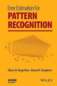 Error Estimation for Pattern Recognition (Hardcover)