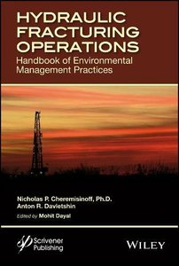 Hydraulic Fracturing Operations: Handbook of Environmental Management Practices Hardcover-cover