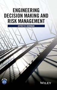 Engineering Decision Making and Risk Management Hardcover-cover