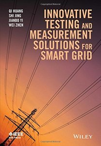 Innovative Testing and Measurement Solutions for Smart Grid Hardcove-cover
