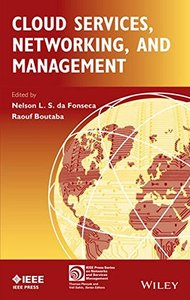 Cloud Services, Networking, and Management (IEEE Press Series on Networks and Services Management) Hardcover