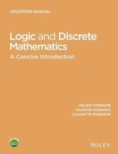 Logic and Discrete Mathematics: A Concise Introduction, Solutions Manual (Wiley Desktop Editions) Paperback-cover
