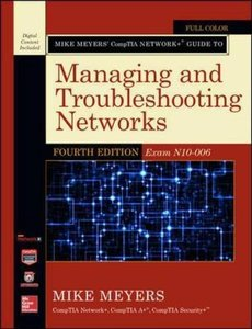 Mike Meyers' CompTIA Network+ Guide to Managing and Troubleshooting Networks, Fourth Edition (Exam N10-006) (Mike Meyers' Computer Skills) Paperback-cover
