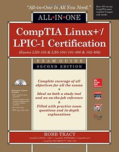 CompTIA Linux+/LPIC-1 Certification All-in-One Exam Guide, Second Edition (Exams LX0-103 & LX0-104/101-400 & 102-400) Hardcover-cover