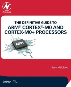 The Definitive Guide to ARM Cortex-M0 and Cortex-M0+ Processors, 2/e (Paperback)-cover