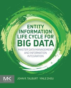 Entity Information Life Cycle for Big Data: Master Data Management and Information Integration (Paperback)-cover