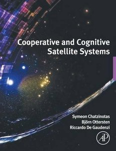 Cooperative and Cognitive Satellite Systems Hardcover