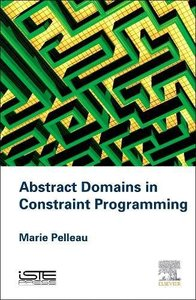 Abstract Domains in Constraint Programming Hardcover-cover