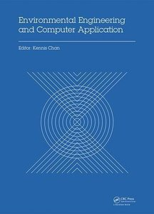 Environmental Engineering and Computer Application: Proceedings of the 2014 International Conference on Environmental Engineering and Computer Application (ICEECA 2014), Hong Kong, 25-26 December 2014-cover