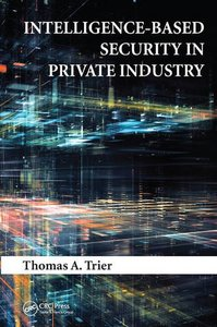 Intelligence-Based Security in Private Industry Hardcover-cover