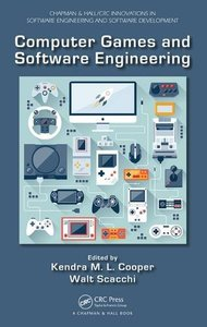 Computer Games and Software Engineering (Hardcover)