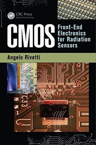 CMOS: Front-End Electronics for Radiation Sensors (Devices, Circuits, and Systems) Hardcover-cover