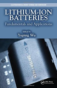 Lithium-Ion Batteries: Fundamentals and Applications (Electrochemical Energy Storage and Conversion) Hardcover-cover