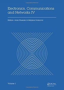 Electronics, Communications and Networks IV: Proceedings of the 4TH Internationa Conference on Electronics, Communications and Networks, 12 - 15 December 2014, Beijing, China Hardcover-cover