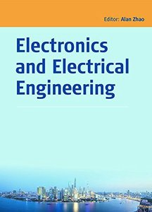 Electronics and Electrical Engineering: Proceedings of the 2014 Asia-Pacific Electronics and Electrical Engineering Conference (EEEC 2014), December 27-28, 2014, Shanghai, China Hardcover-cover