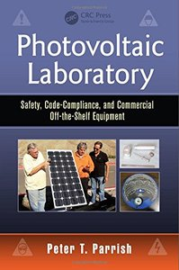 Photovoltaic Laboratory: Safety, Code-Compliance, and Commercial Off-the-Shelf Equipment Paperback-cover