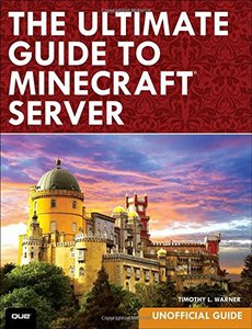 The Ultimate Guide to Minecraft Server Paperback