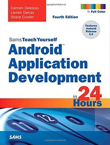 Sams Teach Yourself Android Application Development in 24 Hours, 4/e(Paperback)-cover