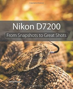 Nikon D7200: From Snapshots to Great Shots(Paperback)-cover