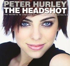 The Headshot: The Secrets to Creating Amazing Headshot Portraits(Paperback)-cover