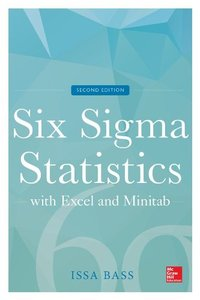 Six Sigma Statistics with Excel and Minitab, 2E-cover