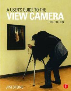 A User's Guide to the View Camera, 3/e(Paperback)-cover