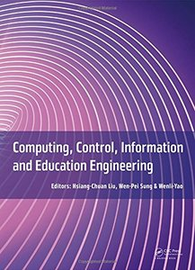 Computing, Control, Information and Education Engineering(Hardcover)-cover