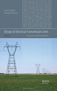 Design of Electrical Transmission Lines: Structures and Foundations(Hardcover)-cover