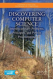 Discovering Computer Science: Interdisciplinary Problems, Principles, and Python Programming (Paperback)-cover