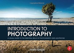 Introduction to Photography: A Visual Guide to the Essential Skills of Photography and Lightroom-cover