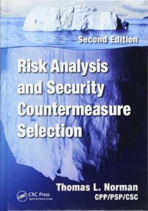 Risk Analysis and Security Countermeasure Selection, 2/e(Hardcover)-cover