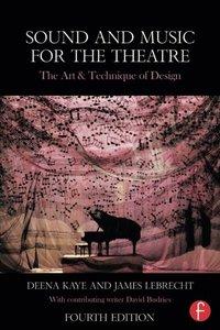 Sound and Music for the Theatre: The Art & Technique of Design, 4/e (Paperback)-cover
