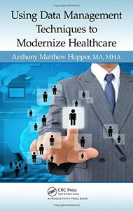 Using Data Management Techniques to Modernize Healthcare-cover