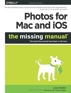 Photos for Mac and iOS: The Missing Manual (Paperback)-cover