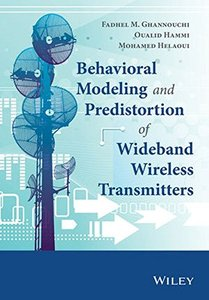 Behavioral Modelling and Predistortion of Wideband Wireless Transmitters(Hardcover)-cover