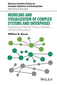 Modeling and Visualization of Complex Systems and Enterprises: Explorations of Physical, Human, Economic, and Social Phenomena(Hardcover)-cover