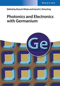 Photonics and Electronics with Germanium(Hardcover)-cover