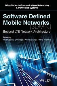 Software Defined Mobile Networks (SDMN): Beyond LTE Network Architecture (Hardcover)-cover