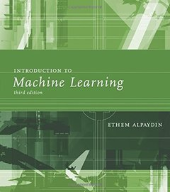 Introduction to Machine Learning, 3/e (Hardcover)-cover