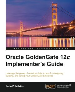 Oracle GoldenGate 12c Implementer's Guide-cover
