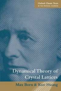 Dynamical Theory of Crystal Lattices (Paperback)-cover