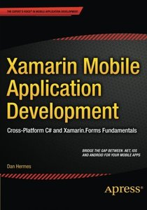 Xamarin Mobile Application Development: Cross-Platform C# and Xamarin.Forms Fundamentals (Paperback)-cover
