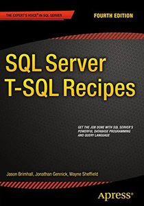 SQL Server T-SQL Recipes, 4/e (Paperback)