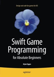 Swift Game Programming for Absolute Beginners-cover