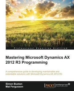 Mastering Microsoft Dynamics AX 2012 R3 Programming-cover