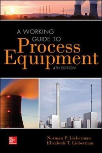 A Working Guide to Process Equipment, 4/e (Hardcover)-cover